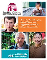 Cover of the 2016-2017 Pacific Clinics Annual Report titled Providing Life-Changing Mental Health and Supportive Services to Diverse Communities.
