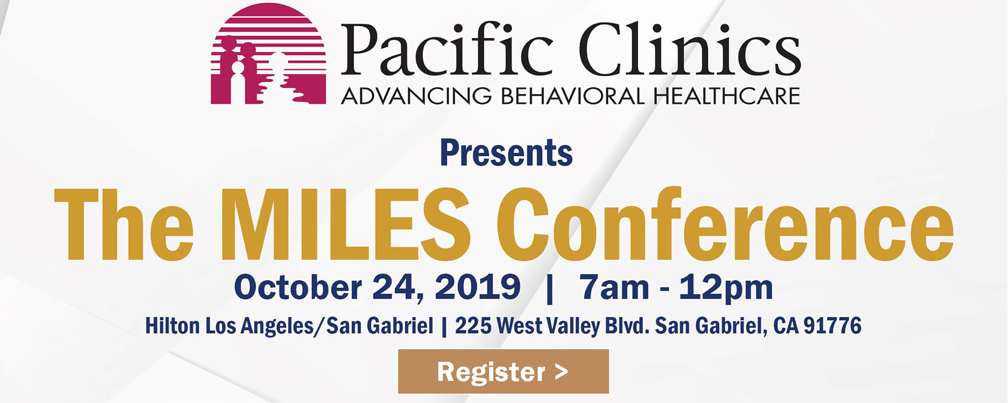 Pacific Clinics Presents The MILES Conference