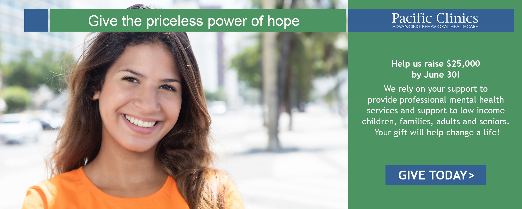 Pacific Clinics - Give The Priceless Power Of Hope
