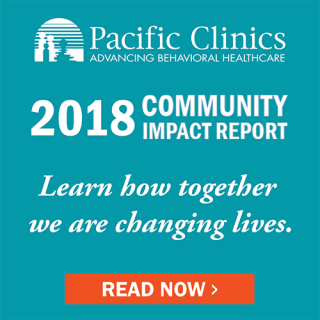 Pacific Clinics 2018 Community Impact Report. Learn how together we are changing lives.