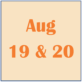 August 19 and 20, 2019